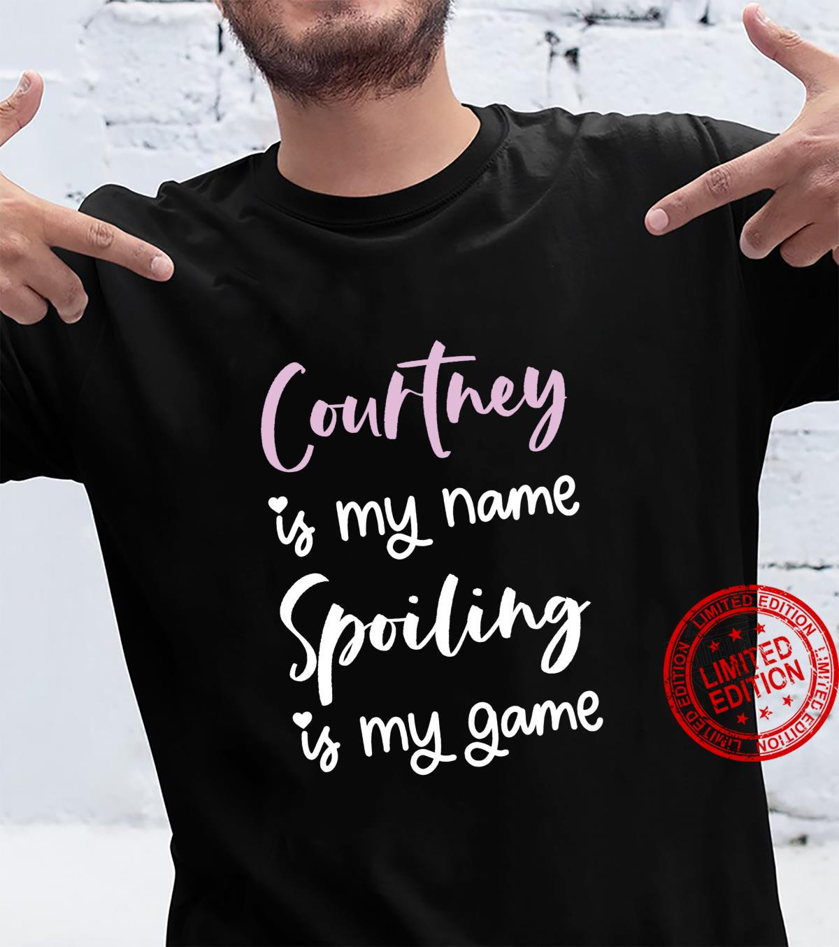 Courtney Name Personalized Spoiled Girl Cute Pink Shirt