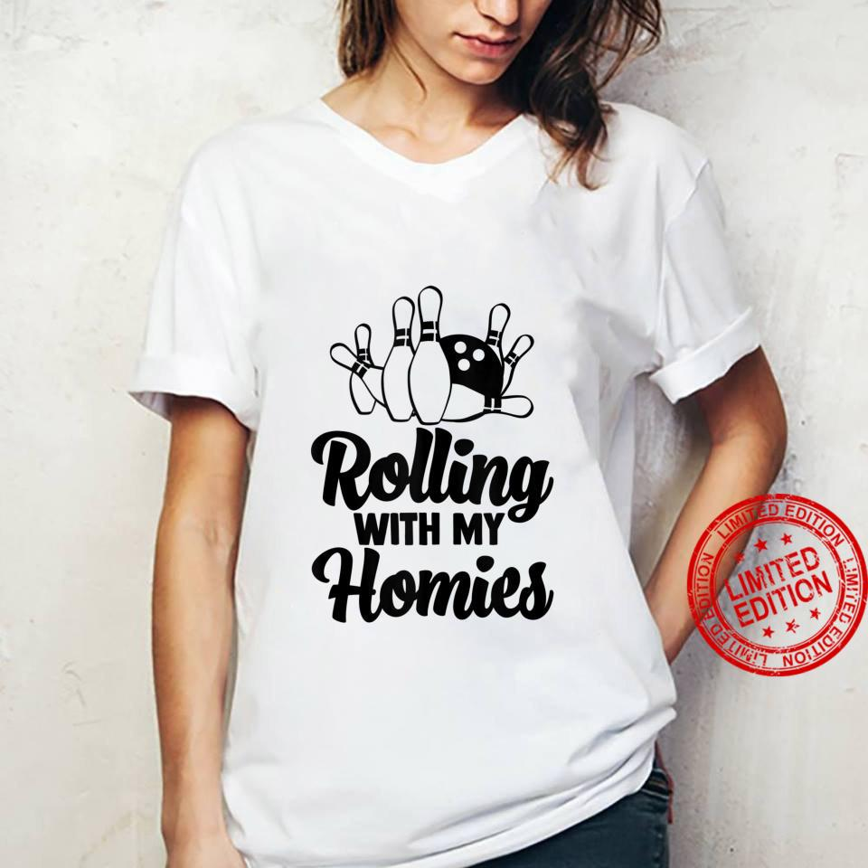Funny Bowling Shirt Rolling With My Homies Shirt ladies tee