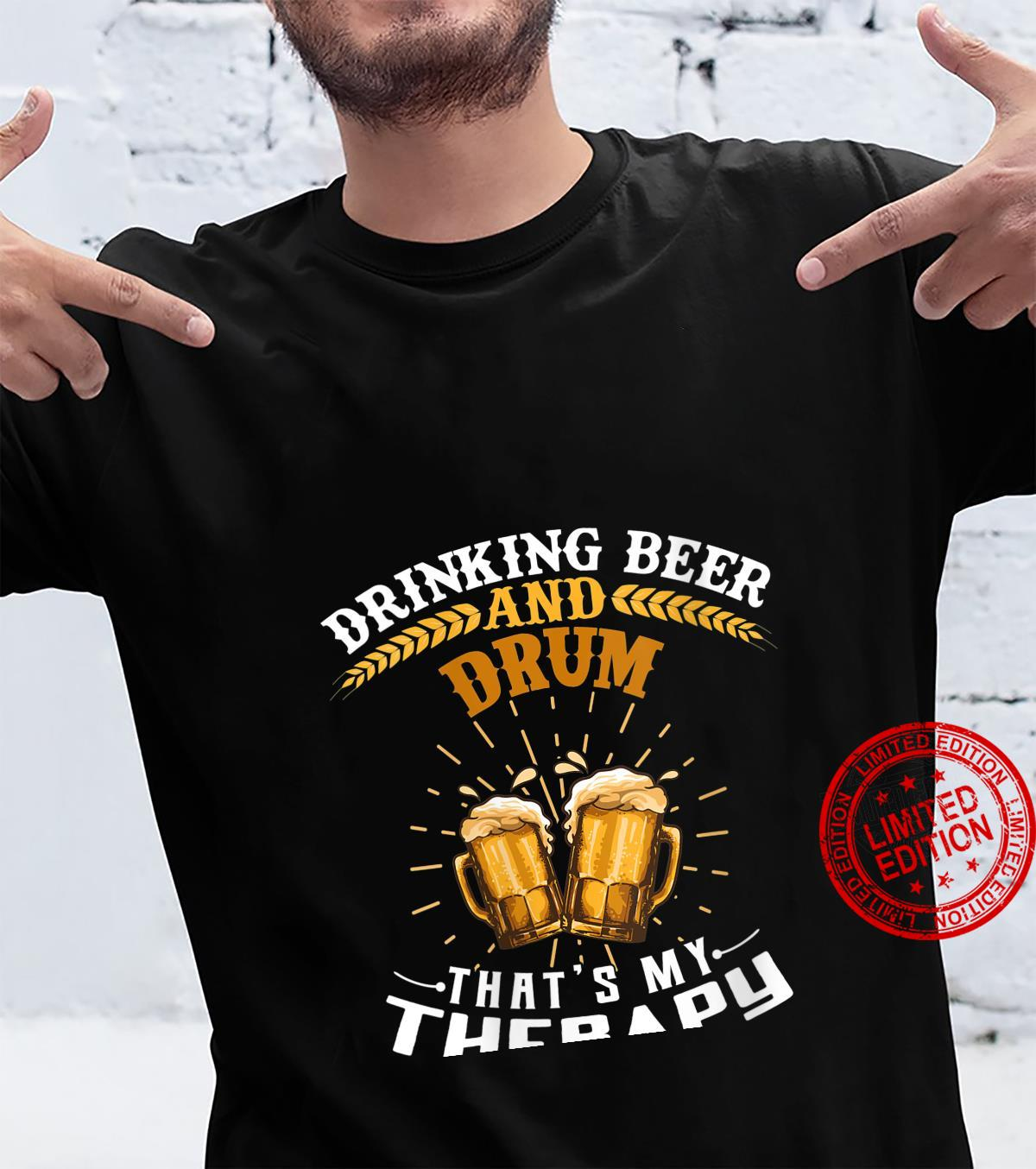 Womens Drinking Beer And Drum That's My Therapy Shirt