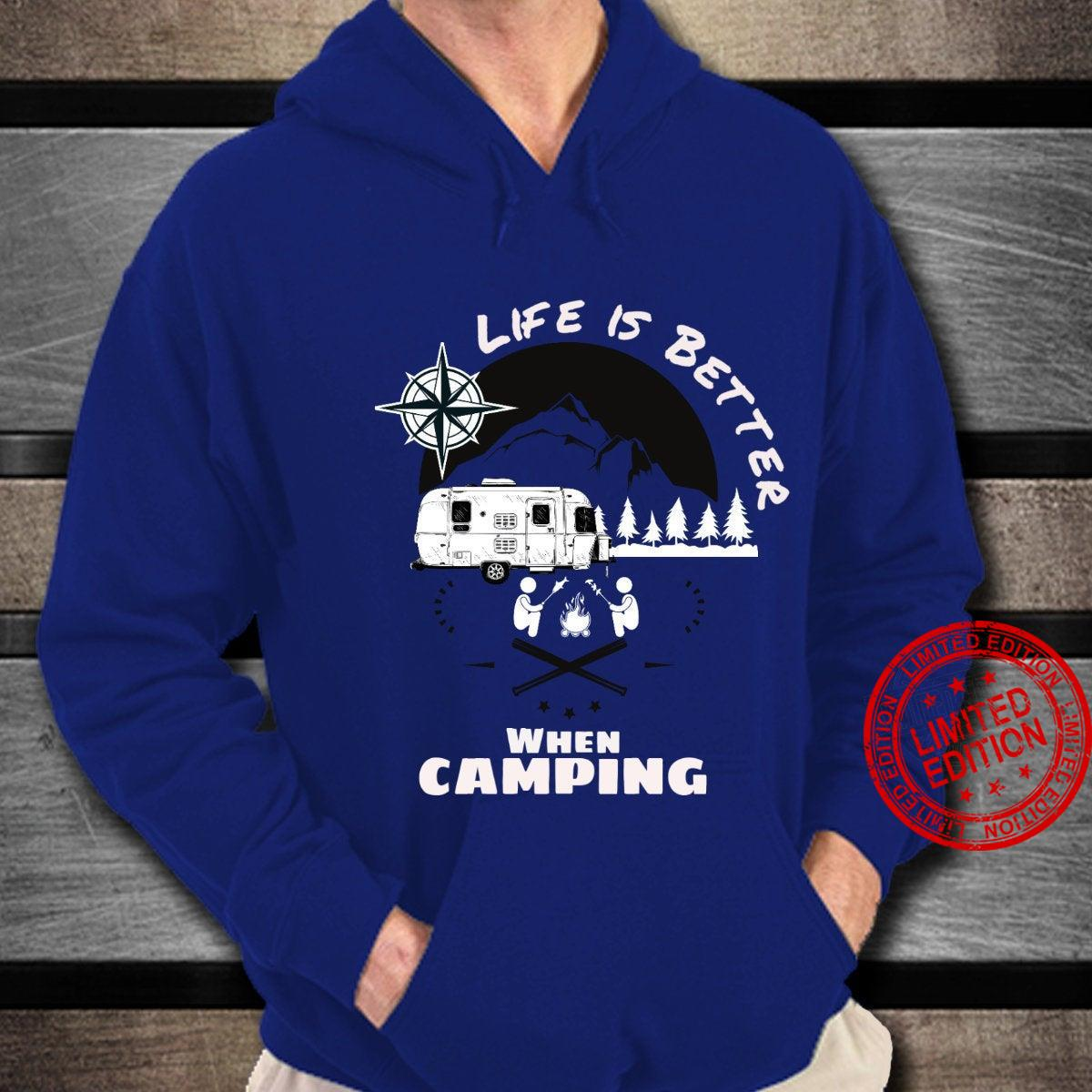 life is better when camping,perfect gift for camping lover's shirt