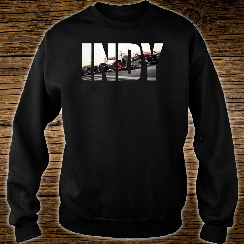 Awesome indy with cars racing shirt sweater