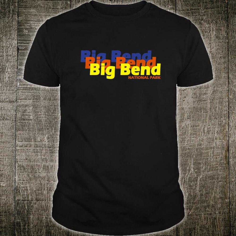 Big Bend National Park Texas Shirt