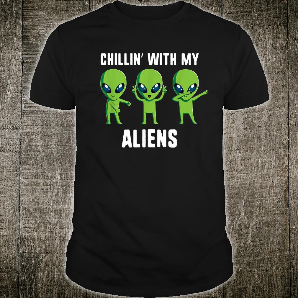 Chillin With My Aliens Alien Halloween Shirt