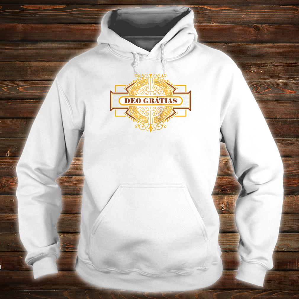 Deo Gratias Traditional Latin Mass Catholic Gifts Thanks God Shirt hoodie
