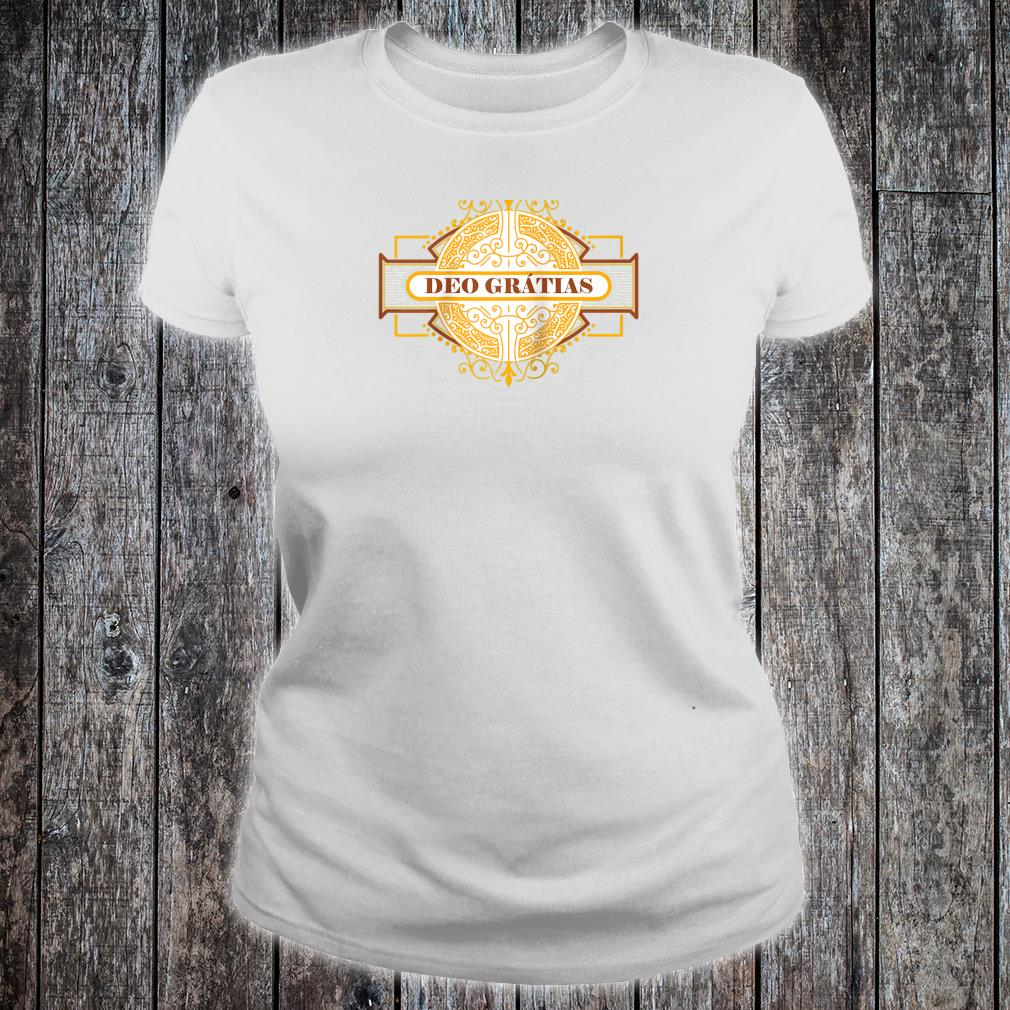 Deo Gratias Traditional Latin Mass Catholic Gifts Thanks God Shirt ladies tee