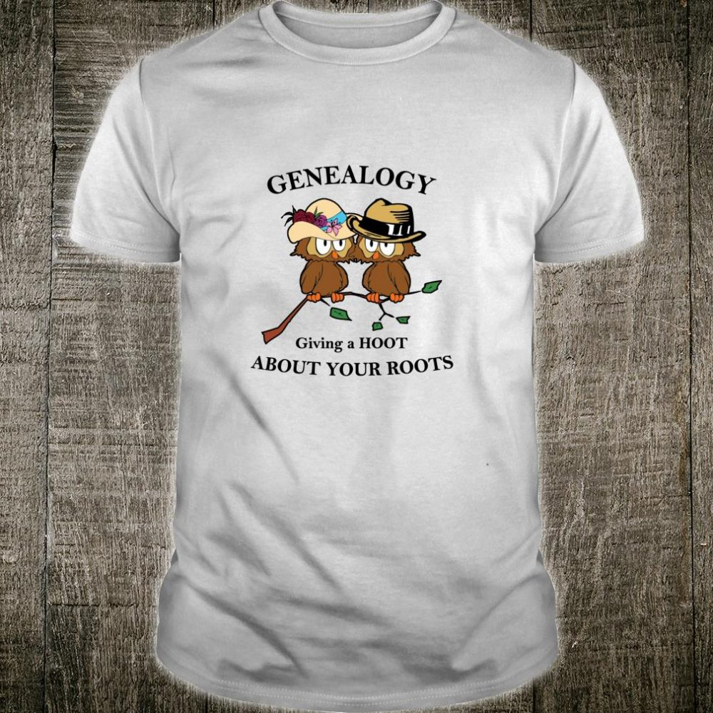 Funny Genealogy Giving a Hoot About Your Roots Owl Novelty Shirt