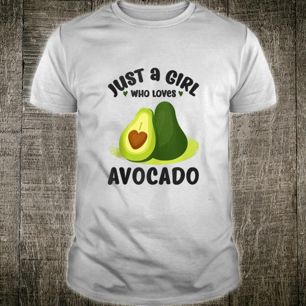 Just a Girl Who Loves Avocado for Girls Shirt