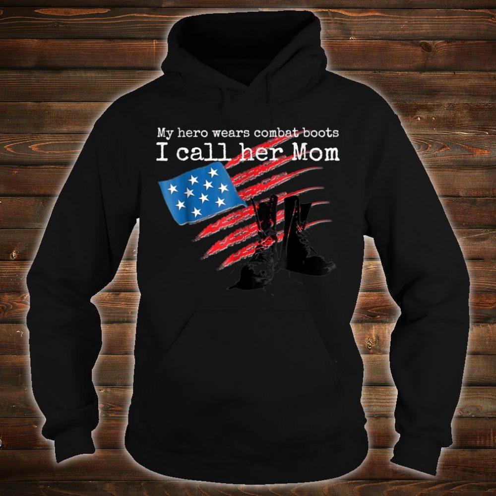 Kids My Hero Wears Combat Boots I Call her Mom Shirt hoodie