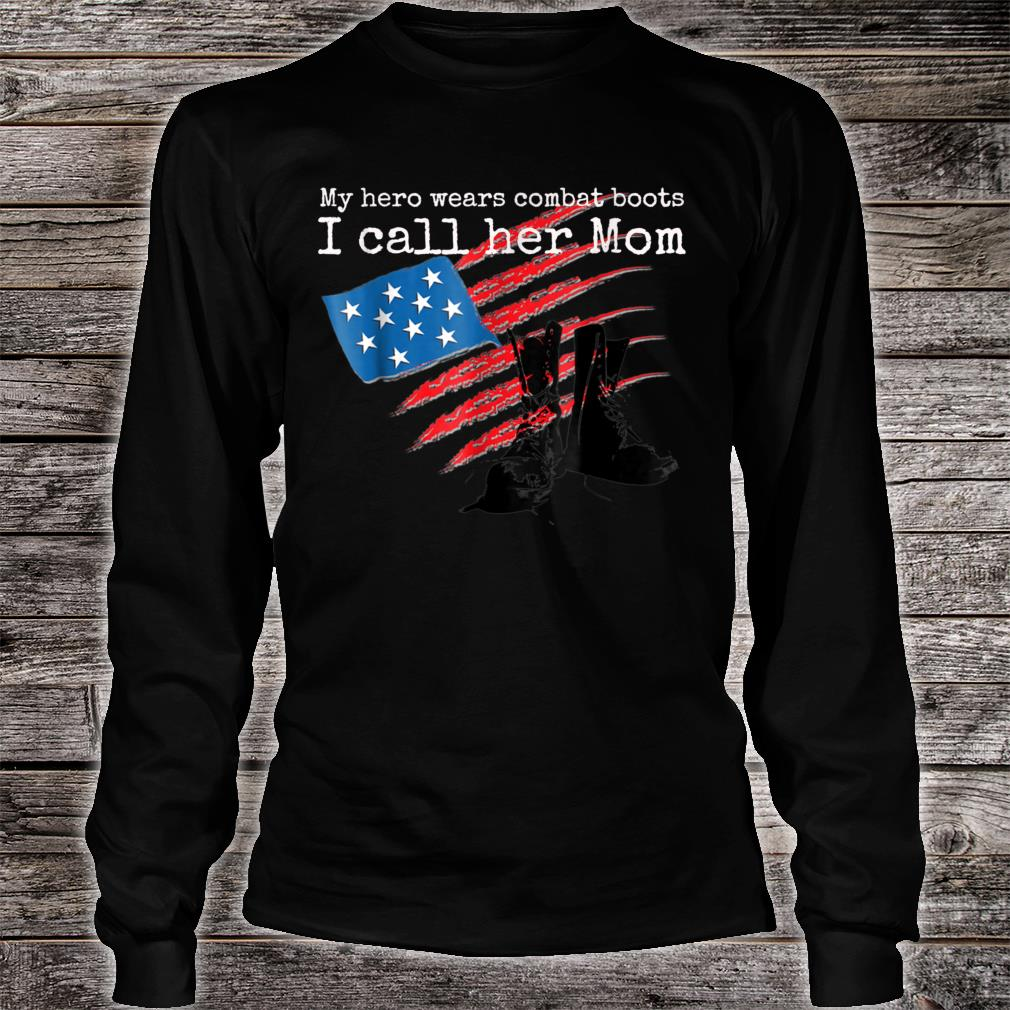 Kids My Hero Wears Combat Boots I Call her Mom Shirt long sleeved