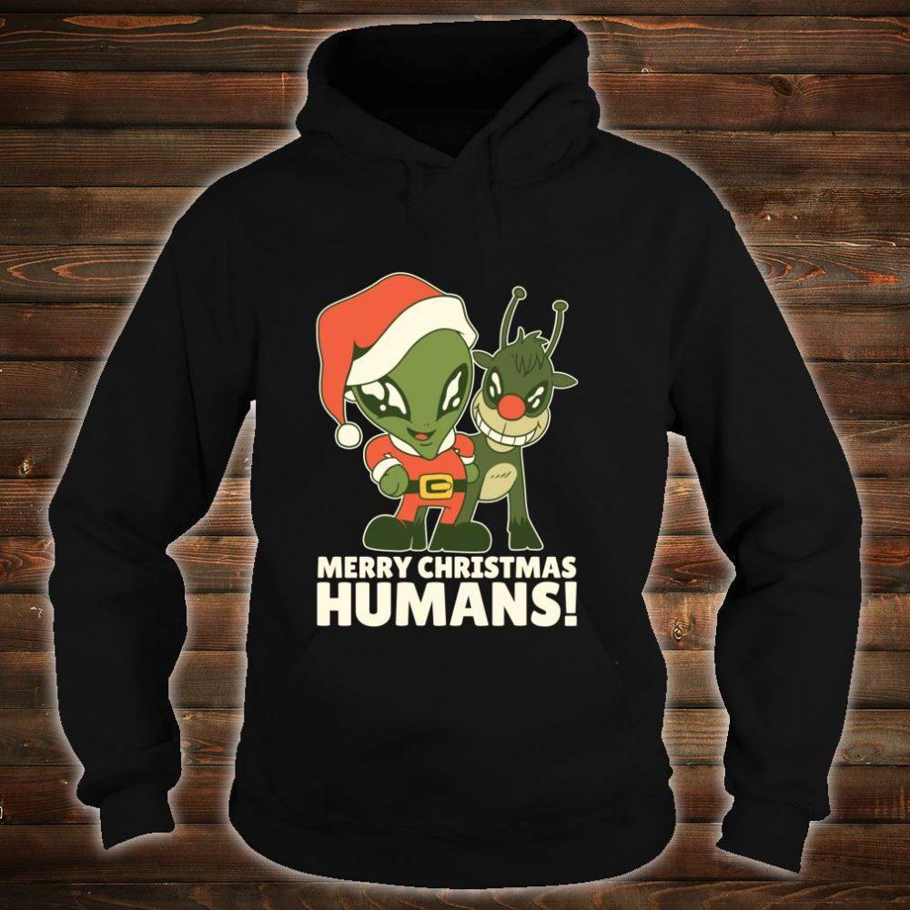 Merry Christmas Humans Santa Alien Space Reindeer Shirt hoodie