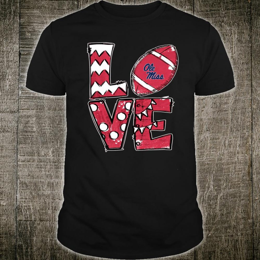 Ole Miss Rebels Stacked Love Tailgate Gameday Fan Shirt