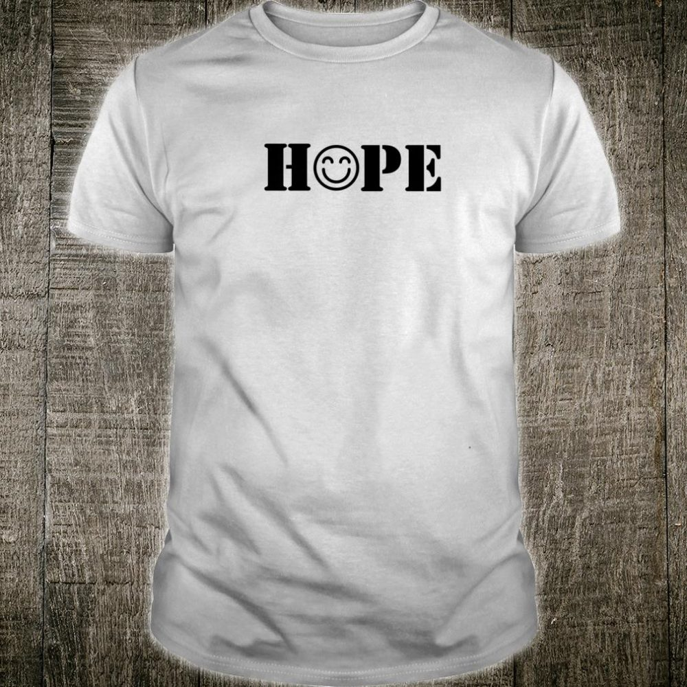Simply Hope Emoticon Awesome Shirt