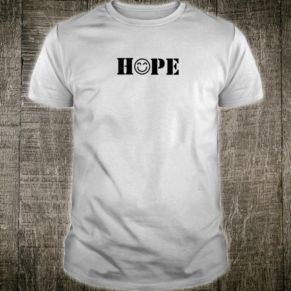 Simply Hope Emoticon or Shirt