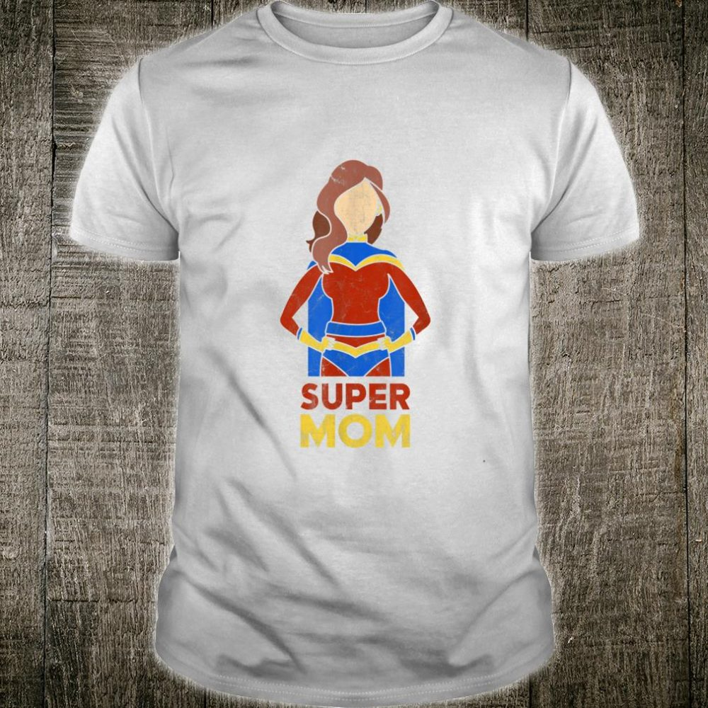 Super Mom Shirt Mothers Day from Son Mommy Mama Shirt