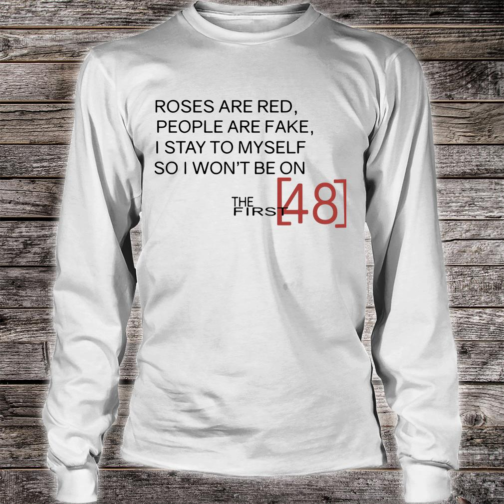 The first 48 t shirt long sleeved