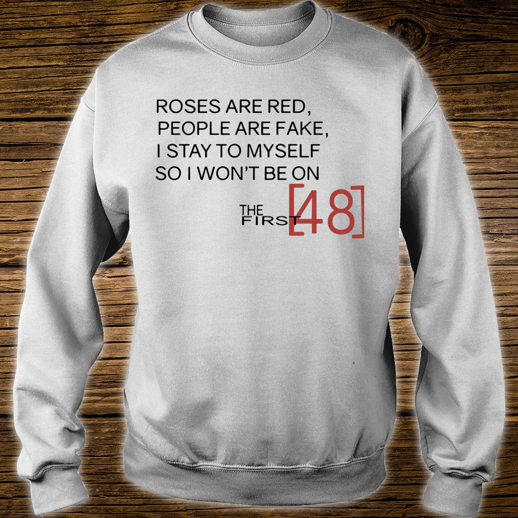 The first 48 t shirt sweater